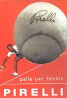 1173 Tennis Da Locandina Pubblicitaria Palle Per Tennis Pirelli - Tennis