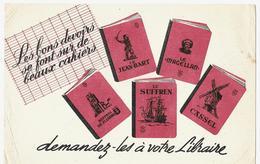Buvard - Les BONS DEVOIRS SE FONT SUR DE BEAUX CAHIERS - Demandez-les à Votre Libraire - Papierwaren