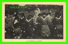 TROIS-RIVIÈRES, QUÉBEC - LA MESSE AU CAMP POUR LES GUIDES CATHOLIQUES DES TROIS-RIVIÈRES -  CIRCULÉE EN 1942 - - Trois-Rivières