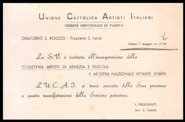 PADOVA - 1957 - INVITO MOSTRA U.C.A.I. - COLLETTIVA ARTISTI DI VENEZIA E PADOVA + VETRATE D'ARTE - Programmi
