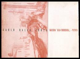 PADOVA - 1951 - INVITO MOSTRA Gall. LA CHIOCCIOLA -  Dipinti Di Carlo Dalla Zorza (Pieghevole Di 4 Facciate - Con Opera) - Programmi