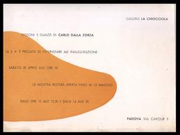 PADOVA - 1956 - INVITO MOSTRA Gall. LA CHIOCCIOLA -  Dipinti Di Carlo Dalla Zorza - Programmi