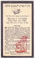 DP Death Card - Michael J. De Sutter 22j. ° 1907 † 1929 / Brooklyn New York USA / BELGIUM - Santini