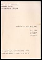 PADOVA - 1958 - PIEGHEVOLE MOSTRA Gall. LA CHIOCCIOLA -  ARTISTI PADOVANI (Pieghevole Di 4 Facciate) - Programmi