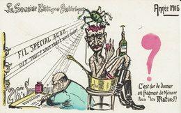 GENERAL ANDRE-FRANC-MACONNERIE-FICHE-MINISTRE GOUVERNEMENT COMBES-CARICATURE POLITIQUE- ALCOOL PERNOD- - Satirical