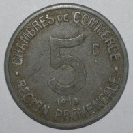 REGION PROVENCALE - 5 CENTIMES 1918 - CHAMBRE DE COMMERCE - TTB - - Sonstige Münzen