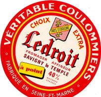 J C O 454- ETIQUETTE DE FROMAGE-   COULOMMIERS    LEDROIT   FAB. EN SEINE ET MARNE  SAVIGNY LE TEMPLE - Fromage