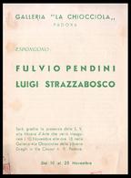 PADOVA - 1955 - INVITO MOSTRA Gall. LA CHIOCCIOLA -  Fulvio Pendini E Luigi Strazzabosco (Invito Di 4 Facciate) - Programmi