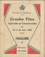 Haute Saône Vesoul Programme Des Grandes Fêtes 1928 Programme Horaire Des Train Musique Flotte De Toulon - Dépliants Touristiques