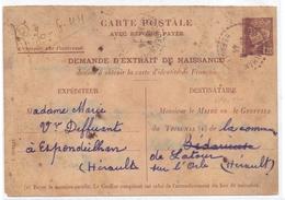 France Entier Petain Demande D Extrait De Naissance Espondeilhan Herault En L Etat - Postmark Collection (Covers)