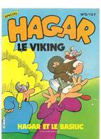 HAGAR LE VIKING Hagar Et Le Basilic ! Trimestriel Spécial N°2 De Octobre/décembre 1983 Les Editions GREANTORI - Magazines Et Périodiques