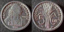 INDOCHINE Très Rare Et étrangement Peu Cotée 5 Cent 1946 B  SUP/ UNC   PORT OFFERT - Viêt-Nam