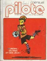 Rare Revue Mensuel Pilote N°49 Juin 1978 - Pilote