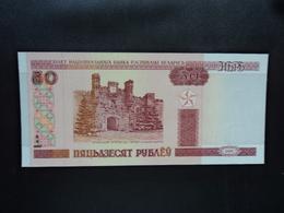 BIÉLORUSSIE : 50 RUBLEI   2000   P 25a     NEUF - Belarus