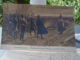 Cpa Alphonse Lalauze Reddition Du Général Blücher à Lubeck (1806) Belle Carte - Personnages