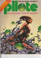Rare Revue Mensuel Pilote N°44 Bis Janvier 1978 - Pilote