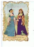CHROMOS-GAUFREE-ROBES BRODÉE-FEMMES DU XV Siècle-PUB-CHOCOLAT DE LYON-7,3 X 10,7 CM-TOUR DECOUPE- - Chocolat