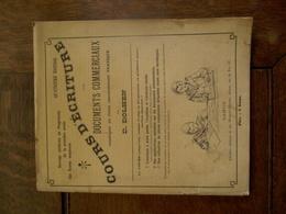 OUD Boek  COURS D' écriture  Avec DOCUMENTS COMMERCIAUX - Livres, BD, Revues