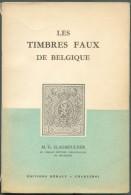 SLAGMEULDER M.G., LES TIMBRES FAUX DE BELGIQUE, Ed. HERALY, Charleroi, Sd , 157 Pages,.  Etat TB (dos Un Peu Usagé).  RD - Falsi