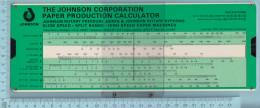 Regle Calcul - 1973, The Johnson Corp. Steam Calculator & Paper Product Calculator,  Rule - Technical
