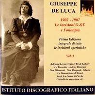 Giuseppe DE LUCA. 2 CDs. 42 Titres. Prima Edizione Intégrale Vol.1. 1902-1907. - Opera