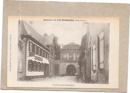 DEPT 67 - Souvenir De LAUTERBOURG - La Porte Basse - TRES RARE - SAL** - - France