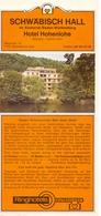 Brochure Dépliant Faltblatt Toerisme Tourisme - Schäbisch Hall - Hotel Hohenlohe - Deutschland 1978 - Dépliants Touristiques