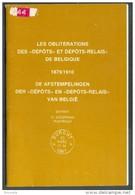 BELGIQUE - BELGIE H. KOOPMAN, Les Oblitérations Dépôts Et Dépôts-relais De Belgique 18791910, Kalmhout, 1977, 27 Pp. RDE - Matasellos