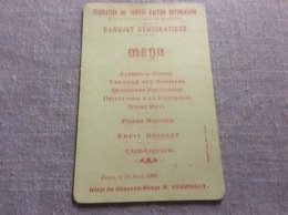 FEURS.  MONTBRISON.  Menu Banquet Démocratique Année 1909 Format Cpa. RARE - Montbrison
