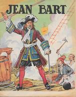 """Fascicule  La Vie Héroïque De """" JEAN  BART """" Par Paul De Trembly  - Format : 27cm X 18cm  -12 Pages - Other"""