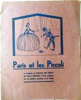 MARIONNETTES THEATRE MUSICALE PARIS ET LES PICCOLIPLAQUETTE HOMMAGE AU SPECTACLE INTERNATIONAL GUIGNOL - Programma's