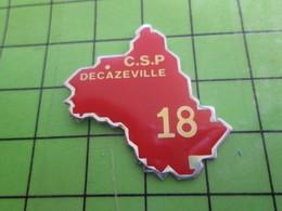 818a Pin's Pins / Rare Et De Belle Qualité / THEME POMPIERS / CASERNE DECAZEVILLE DEPARTEMENT 18 CHER - Brandweerman