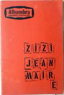 ZIZI JEANMAIRE JEAN COCTEAU JACQUES BREL MICHEL LEGRAND PROGRAMME ALHAMBRA 1957 SPECTACLE CABARET - Programma's