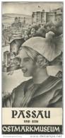 Passau Und Sein Ostmarkmuseum 1934 - Faltblatt Mit 10 Abbildungen - Beiliegend Gaststätten-Verzeichnis - Reiseprospekte