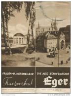Tschechien - Franzensbad - Eger 30er Jahre - Faltblatt Mit 16 Abbildungen - Stadtplan - Reiseprospekte