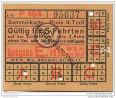 Berlin - BVG - Sammelkarte 1932 - Gültig Für 5 Fahrten Auf Der Strassenbahn Oder U-Bahn - Fahrkarte - Wochen- U. Monatsausweise