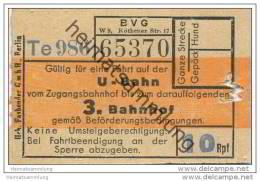 BVG Berlin - BVG-U-Bahn Vom Zugangsbahnhof Bis Zum Darauffolgenden 3. Bahnhof - Preis 10Rpf. - Fahrschein - U-Bahn
