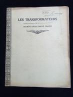 RARE Monographie Les Transformateurs De La SOCIETE D'ELECTRICITE ALIOTH Suisse France Brown Boveri - Frankreich