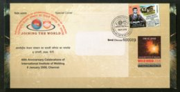 India 2018 Int'al Institute Of Welding Joining The World Special Cover # 6597 - Factories & Industries