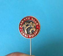 KARATE CLUB BLACK BELT ( Crni Pojas ) - Croatia Ex Yugoslavia Old Rare Pin Badge Abzeichen Anstecknadel - Pin's & Anstecknadeln