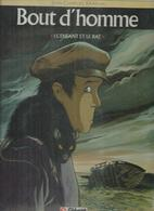 """BOUT D'HOMME  """" L'ENFANT ET LE RAT  """" - KRAEHN  - E.O  JUIN 1990  GLENAT - Bout D'homme"""