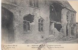 WAR / GUERRE / OORLOG / KRIEG / 1914-18 / PERVIJZE / GEMEENTEHUIS / MAISON COMMUNALE - Weltkrieg 1914-18