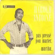 "45 Tours SP -  HAROLD ANTOINE   - CAPRICORNE 47009  "" PAS PRESSE POU MARIER "" + 1 ( MADAGASCAR ) - Other - English Music"