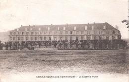 Saint-Étienne-lès-Remiremont (88 - Vosges) La Caserne Victor - Saint Etienne De Remiremont