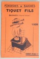 RARE CATALOGUE 1939 CUISINE CHAUFFAGE POÊLE FONDERIE DE BAIGNES (HAUTE SAONE) - 1900 – 1949