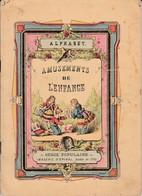 Imagerie D'Epinal - Série Populaire - Amusements De L'enfance - Alphabet - Books, Magazines, Comics