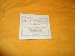CARTE PUBLICITAIRE DATE ?. / HOTEL EL MEBRUK 47 RUE JEANNE D'ARC TANGER... - Publicidad