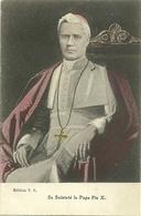 Sa Sainteté Le Pape Pie X - Papes