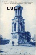 Dept 13 : édit. La Ménagère : Saint Rémy De Provence Le Mausolée - Saint-Remy-de-Provence