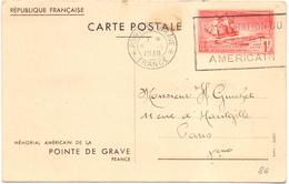 France Entier Carte Inauguration De Monument Americain De La Pointe De Grave - Entiers Postaux